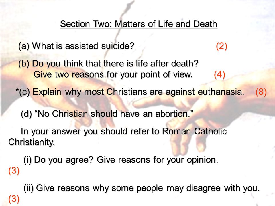 Section Two: Matters of Life and Death