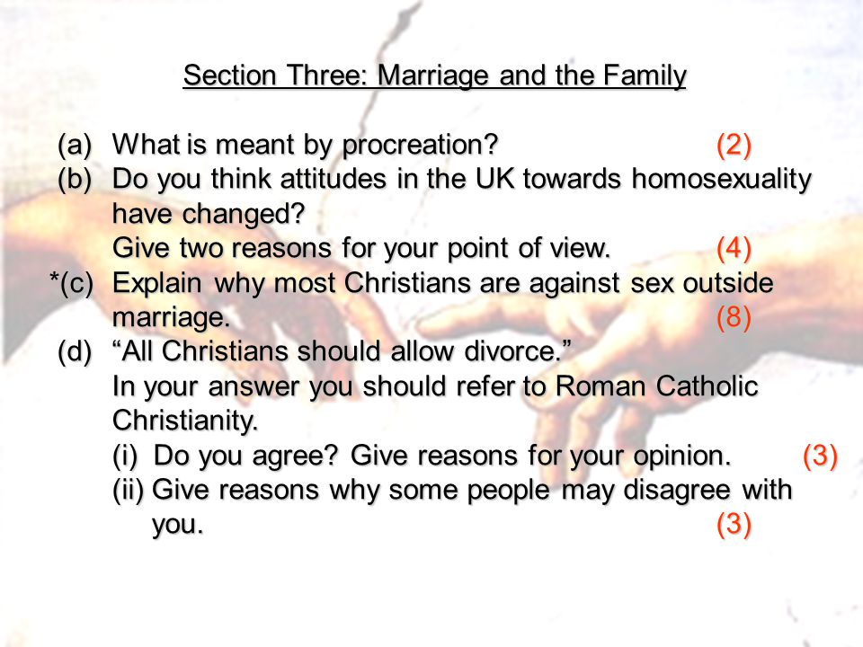 Section Three: Marriage and the Family
