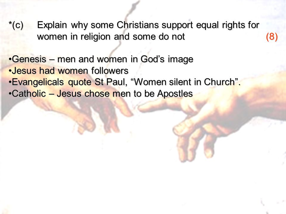 Genesis – men and women in God's image Jesus had women followers