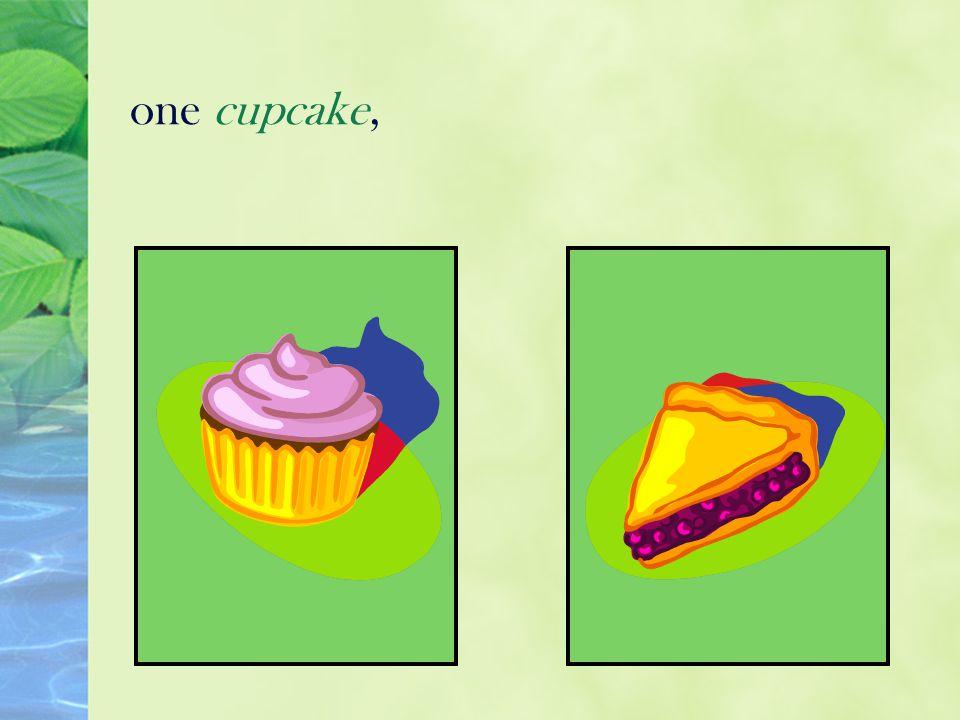 one cupcake,