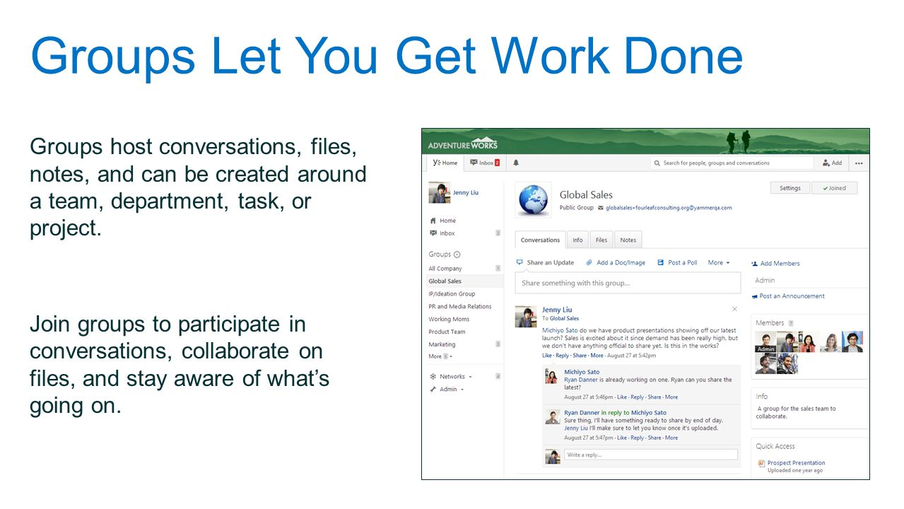 Groups Let You Get Work Done