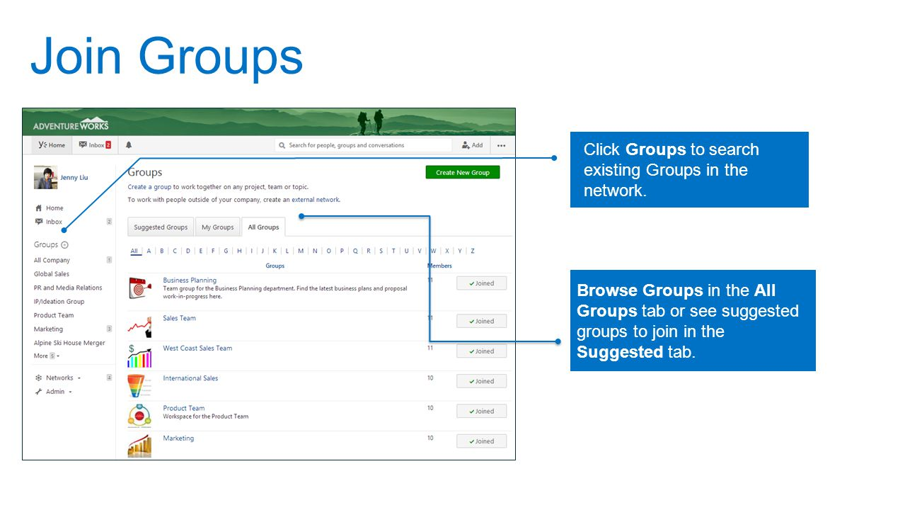Join Groups Click Groups to search existing Groups in the network.