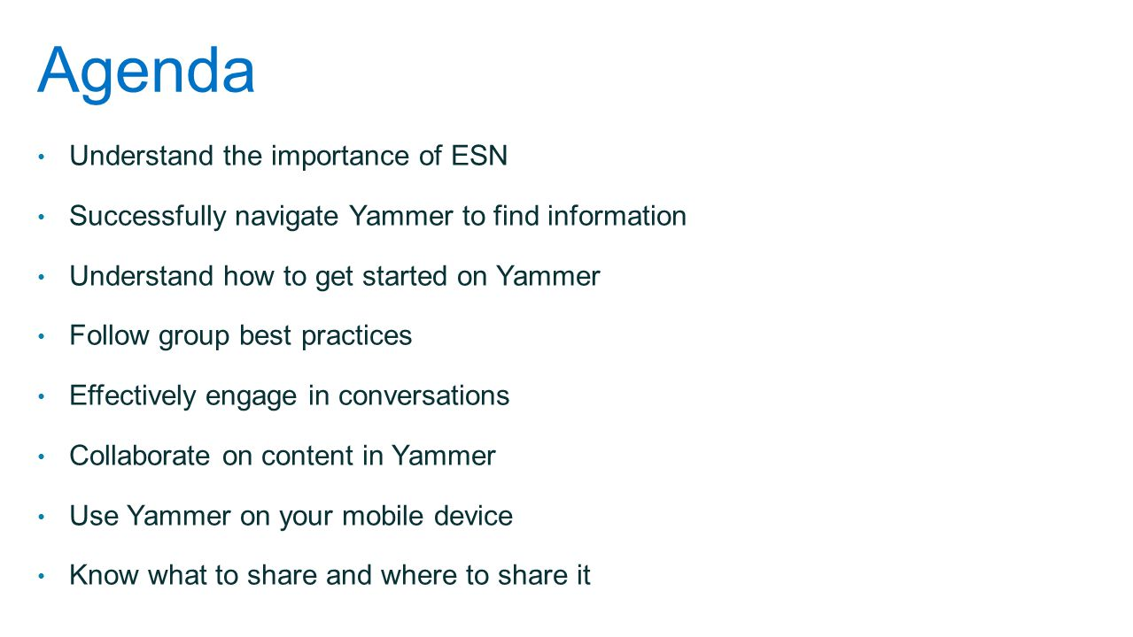 Agenda Understand the importance of ESN