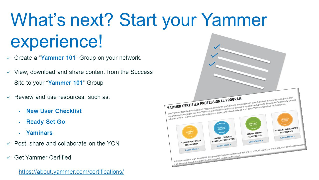 What's next Start your Yammer experience!