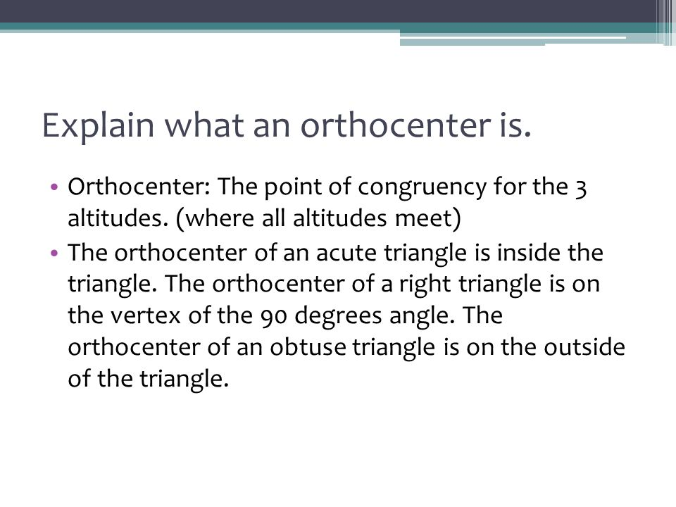 Explain what an orthocenter is.