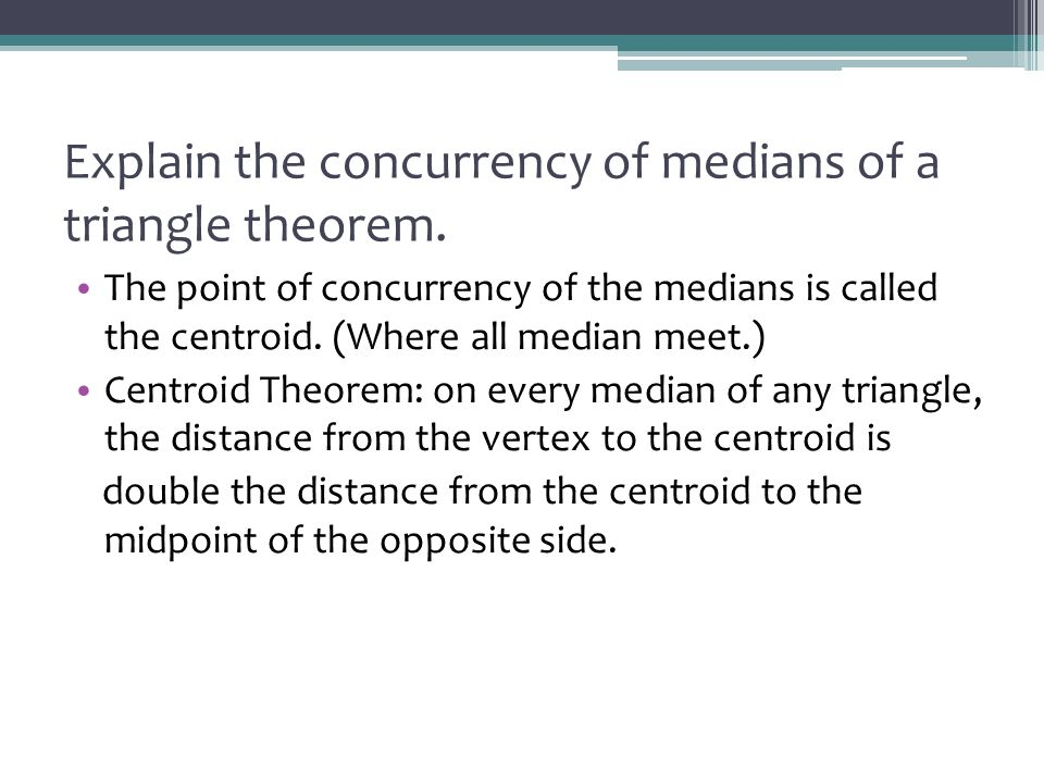 Explain the concurrency of medians of a triangle theorem.