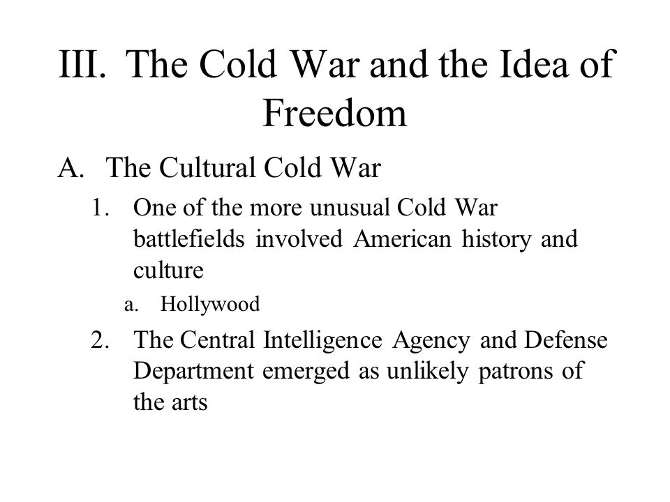 III. The Cold War and the Idea of Freedom
