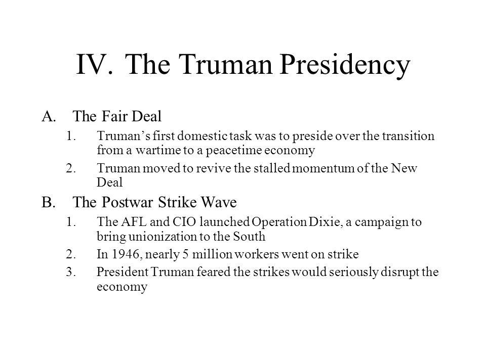 IV. The Truman Presidency