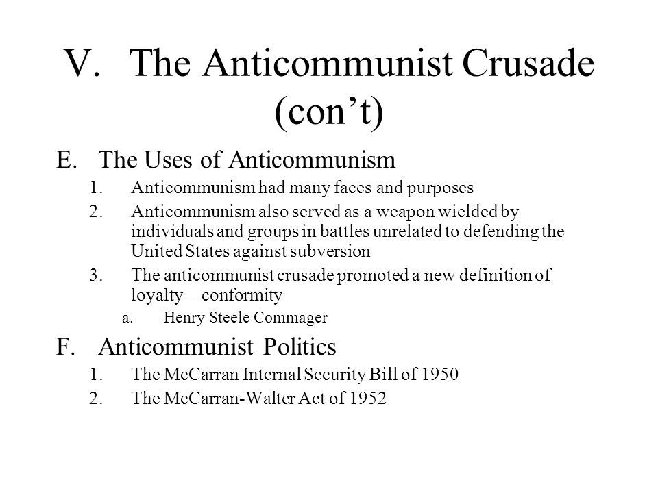 V. The Anticommunist Crusade (con't)