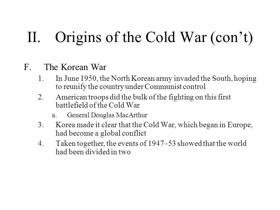 II. Origins of the Cold War (con't)