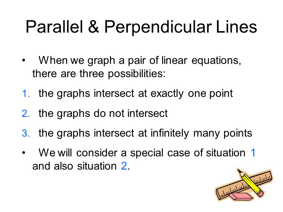 Parallel & Perpendicular Lines