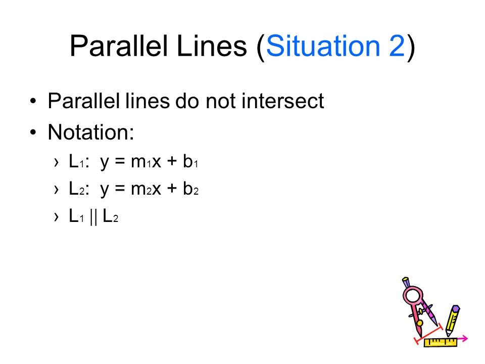 Parallel Lines (Situation 2)