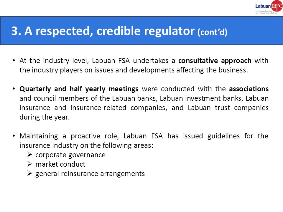3. A respected, credible regulator (cont'd) CONVENIENT.