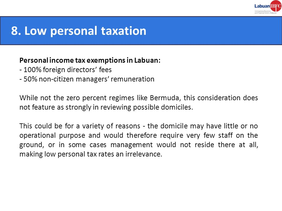 8. Low personal taxation CONVENIENT.