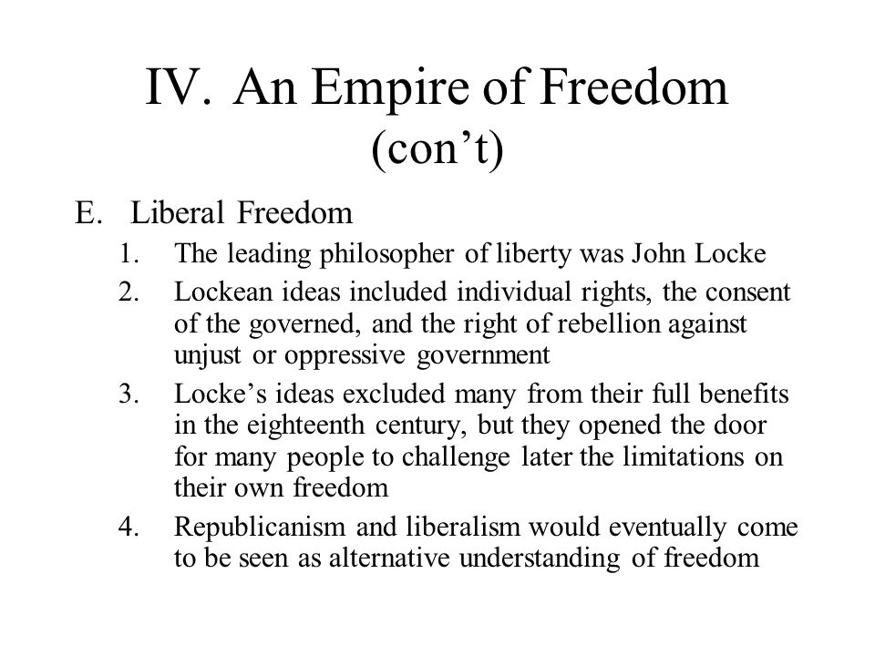 IV. An Empire of Freedom (con't)