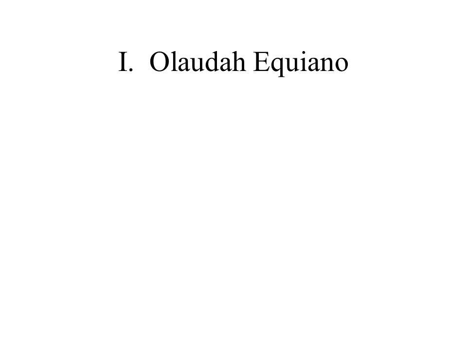 I. Olaudah Equiano