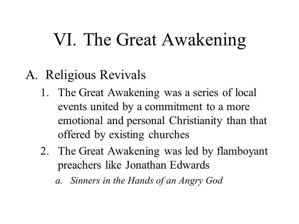 VI. The Great Awakening Religious Revivals