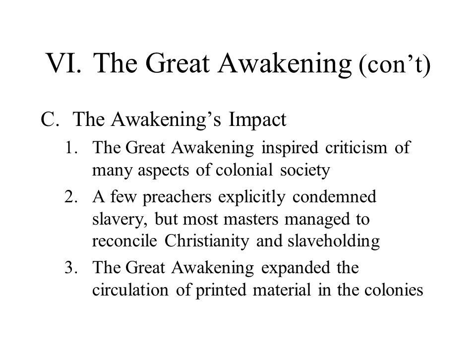 VI. The Great Awakening (con't)