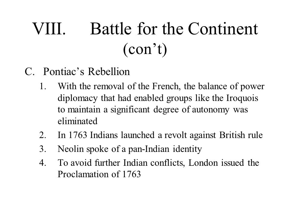 VIII. Battle for the Continent (con't)