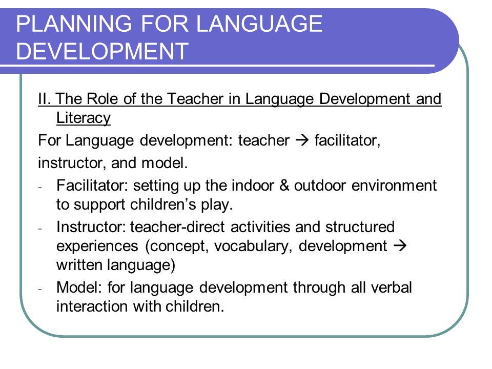 PLANNING FOR LANGUAGE DEVELOPMENT