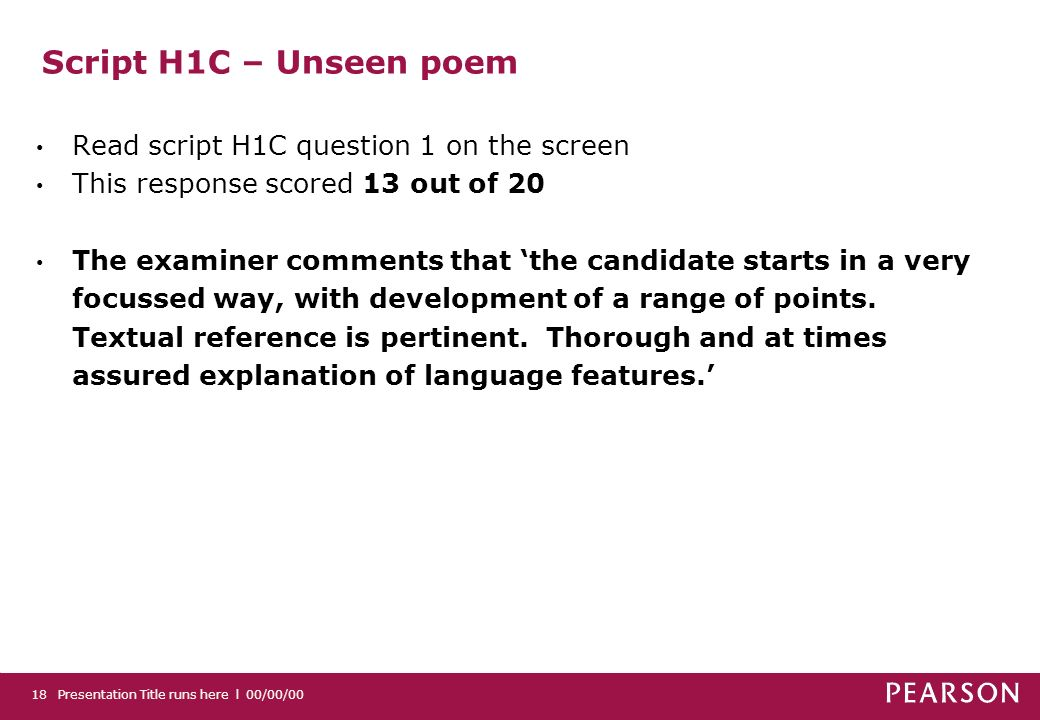 Script H1C – Unseen poem Read script H1C question 1 on the screen