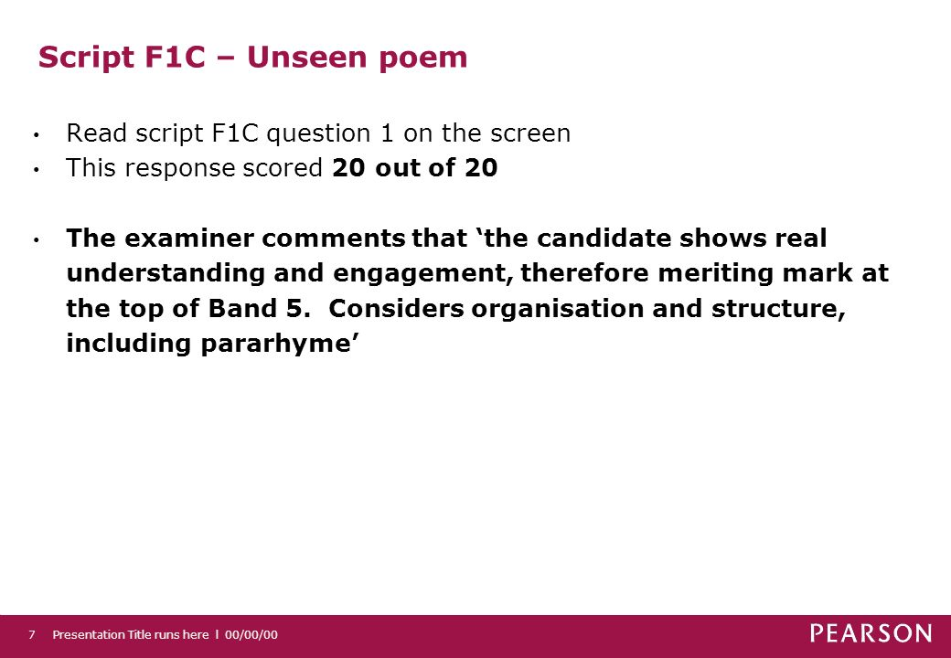 Script F1C – Unseen poem Read script F1C question 1 on the screen