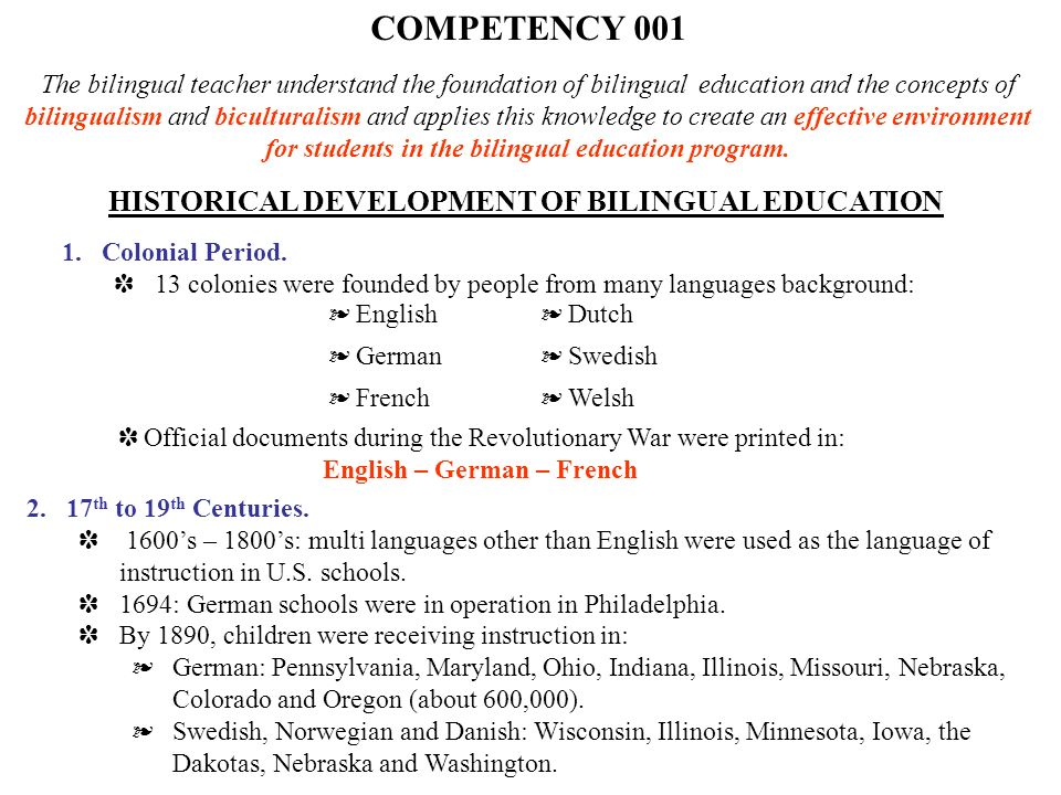 COMPETENCY 001 HISTORICAL DEVELOPMENT OF BILINGUAL EDUCATION