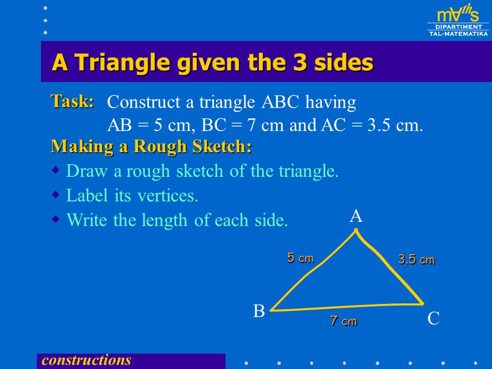 A Triangle given the 3 sides