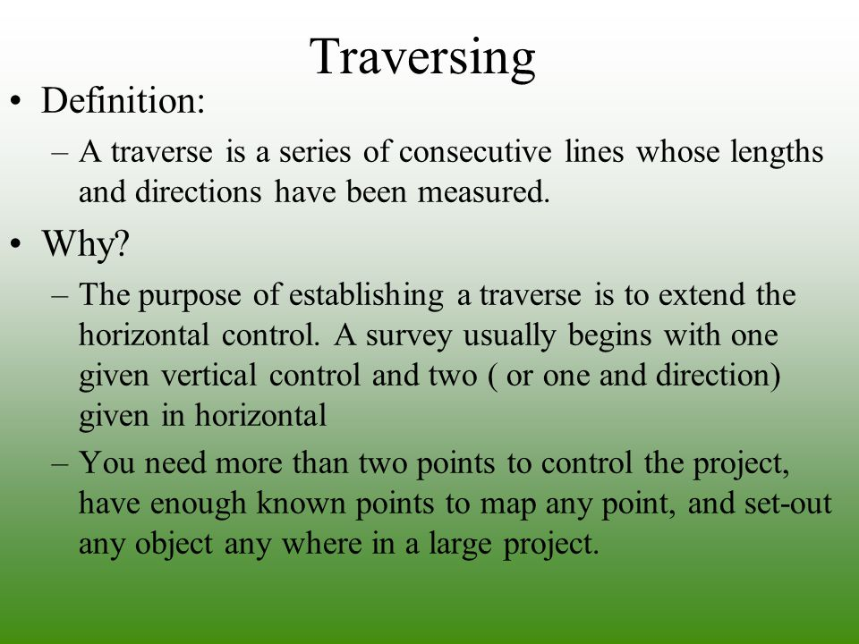 Traversing Definition: Why