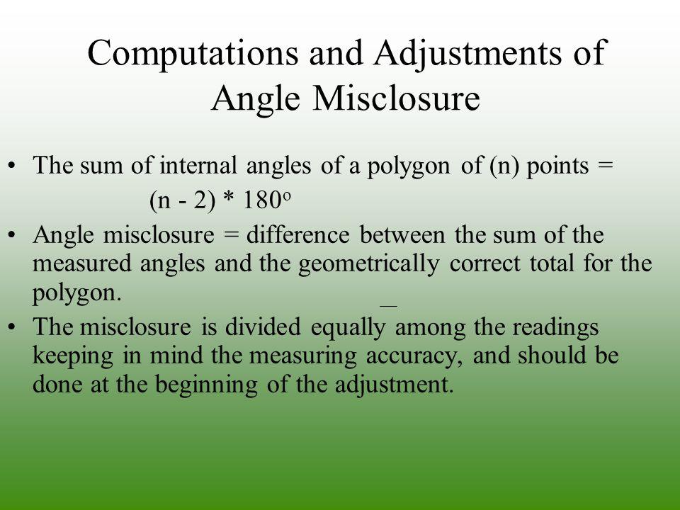 Computations and Adjustments of Angle Misclosure