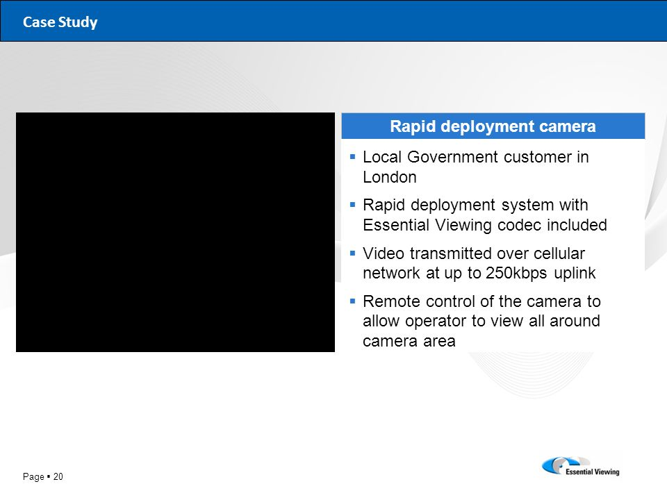 Rapid deployment camera