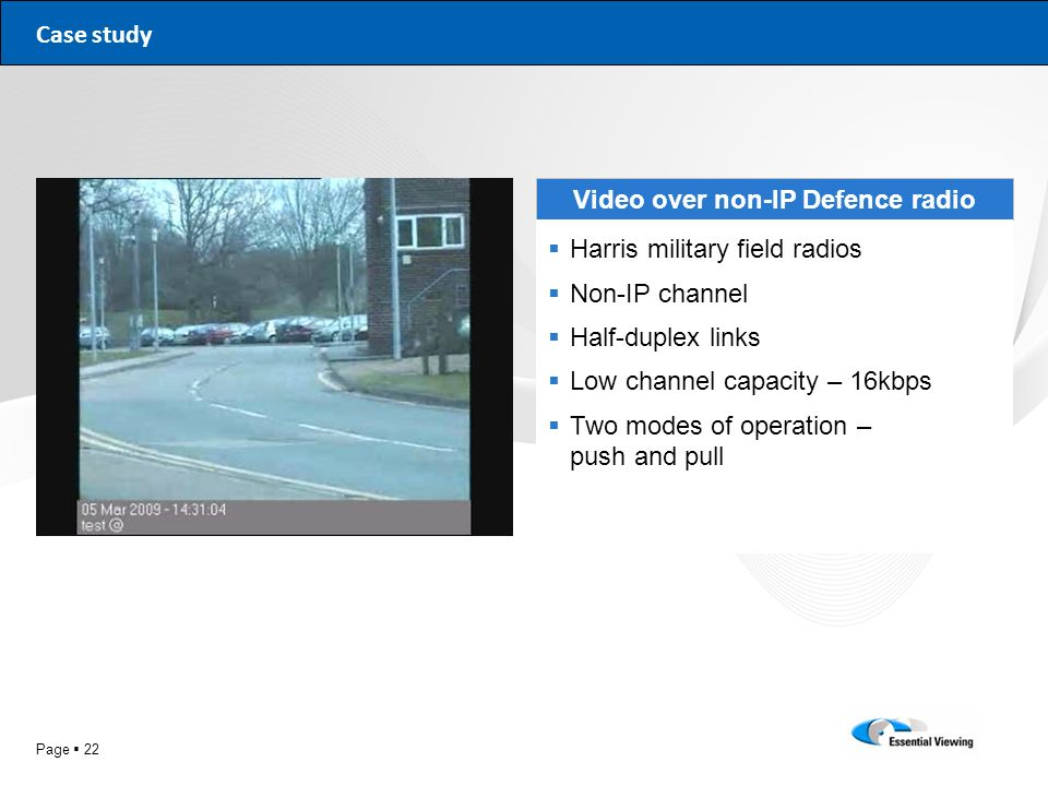 Video over non-IP Defence radio