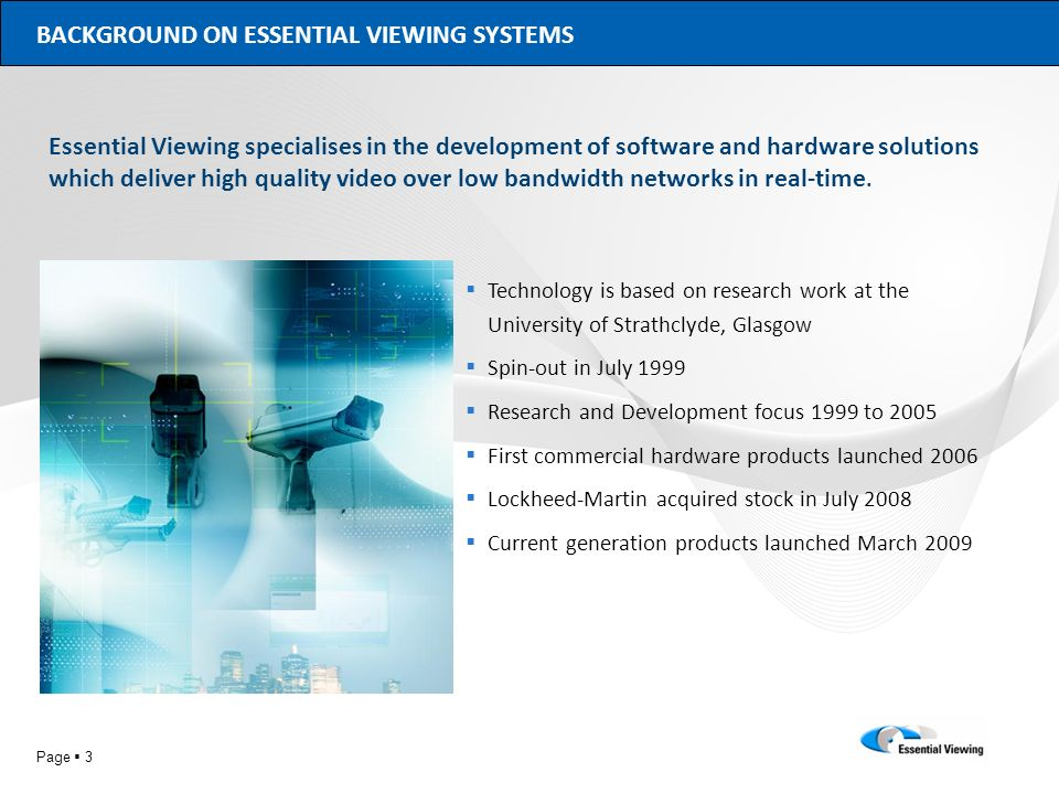 BACKGROUND ON ESSENTIAL VIEWING SYSTEMS