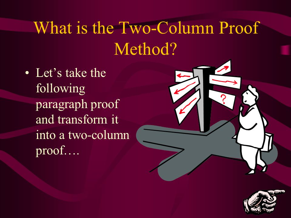 What is the Two-Column Proof Method