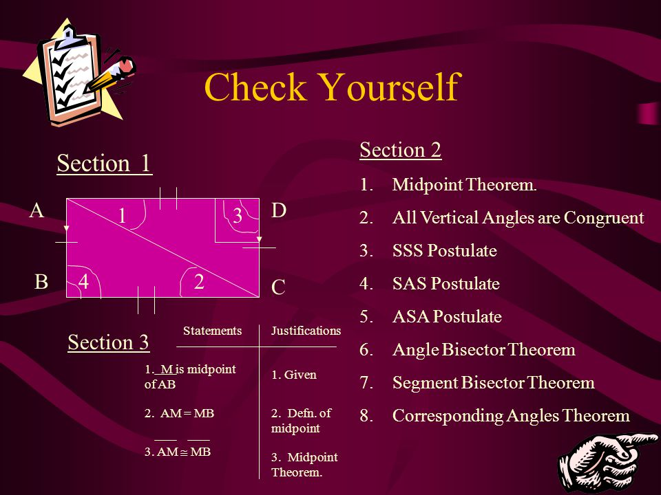 Check Yourself Section 1 Section 2 A D 1 3 B 4 2 C Section 3