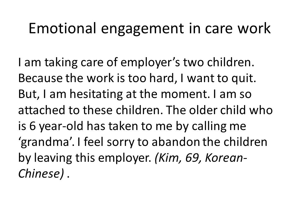 Emotional engagement in care work