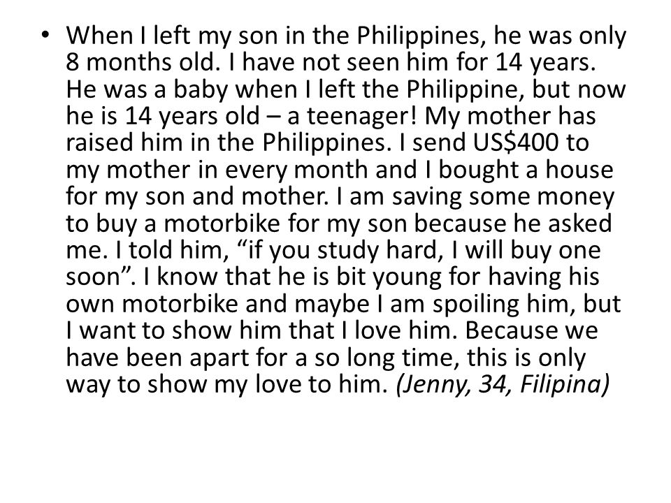 When I left my son in the Philippines, he was only 8 months old