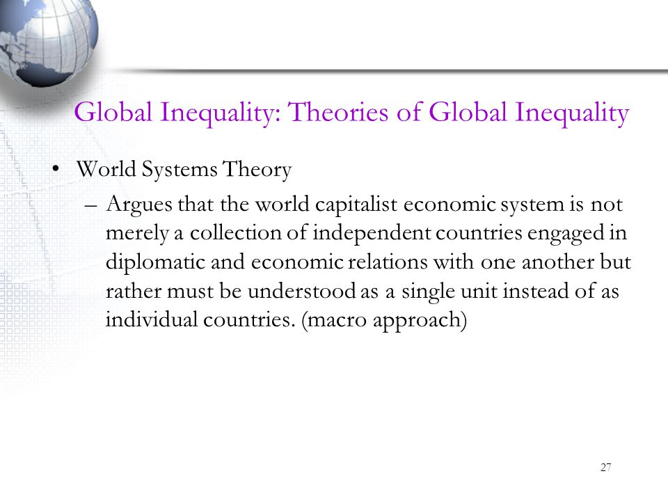 Global Inequality: Theories of Global Inequality
