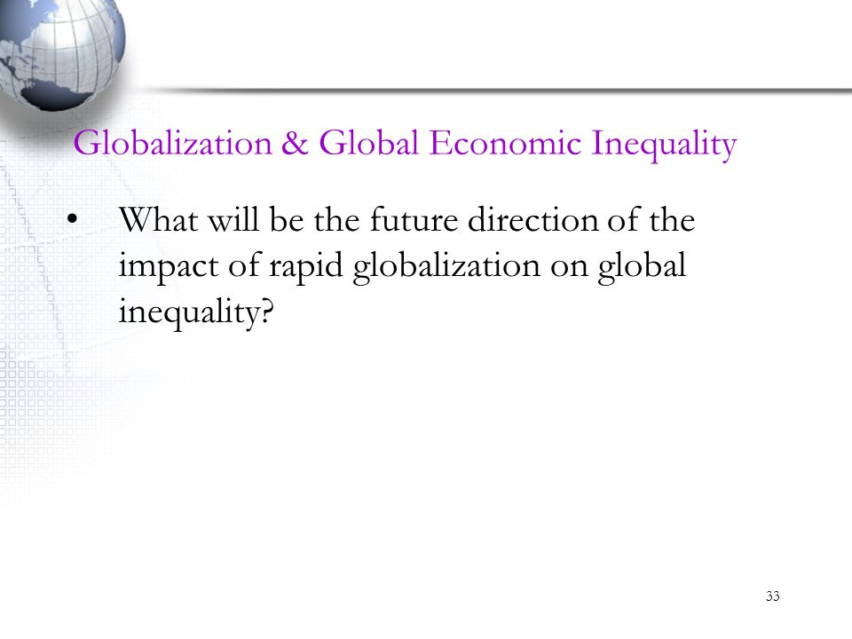 Globalization & Global Economic Inequality