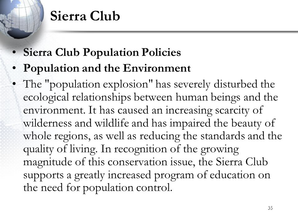 Sierra Club Sierra Club Population Policies