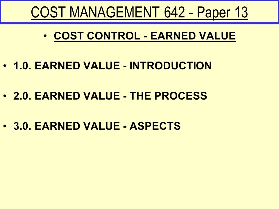 COST MANAGEMENT 642 - Paper 13