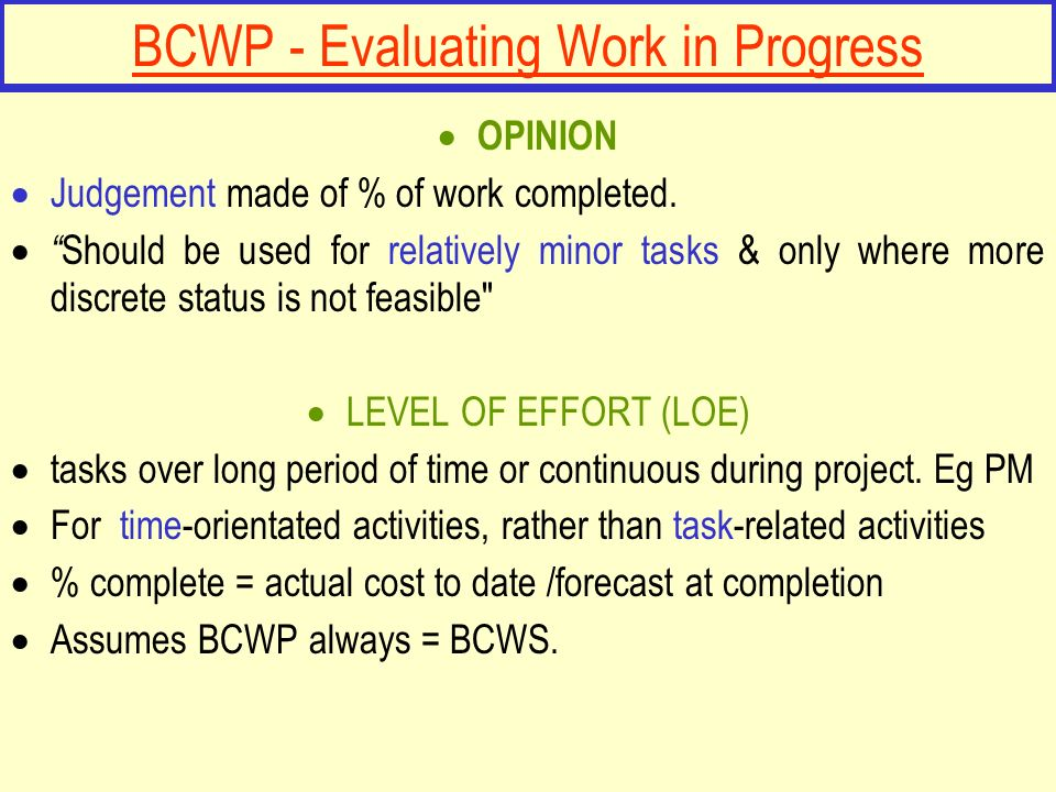 BCWP - Evaluating Work in Progress
