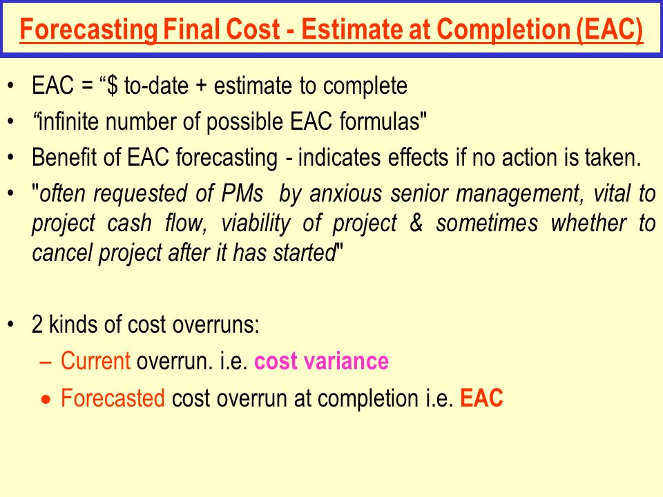 Forecasting Final Cost - Estimate at Completion (EAC)