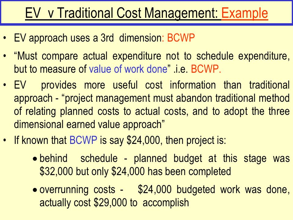 EV v Traditional Cost Management: Example