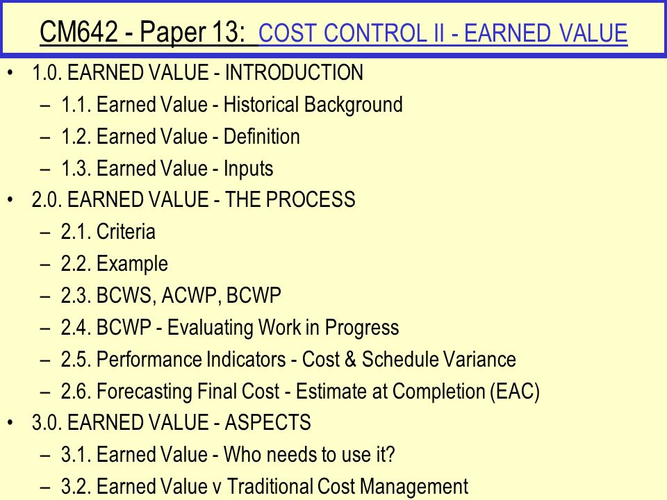 CM642 - Paper 13: COST CONTROL II - EARNED VALUE
