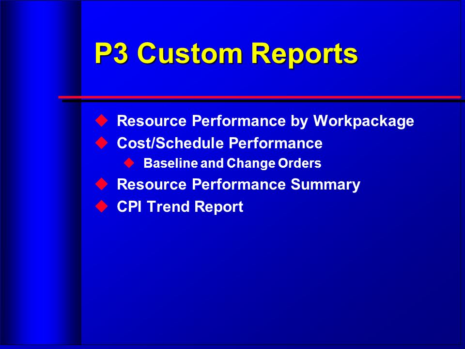 P3 Custom Reports Resource Performance by Workpackage