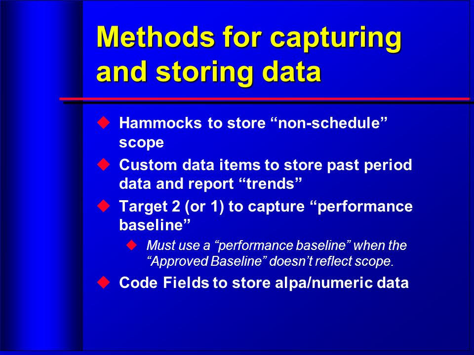Methods for capturing and storing data