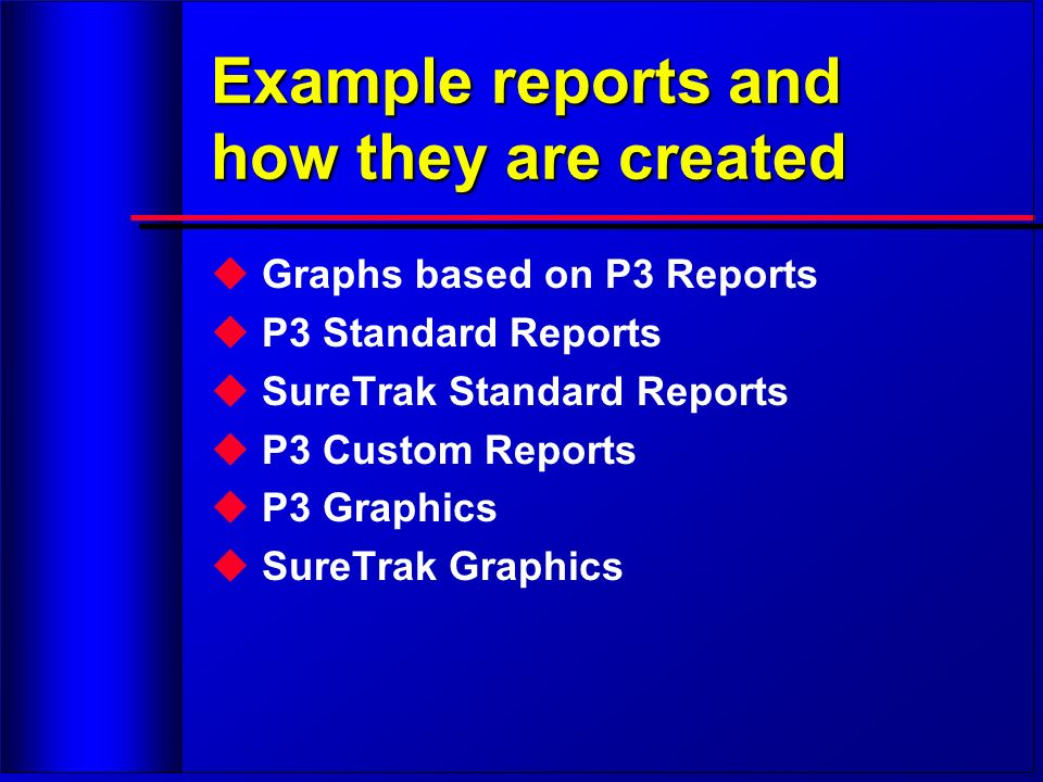 Example reports and how they are created