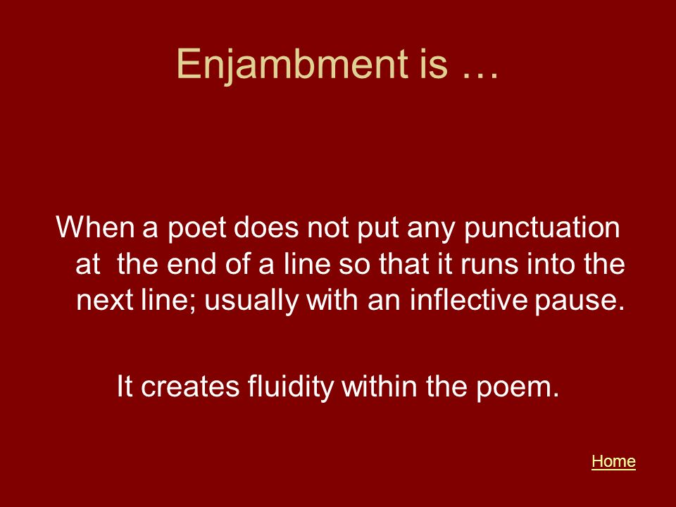 It creates fluidity within the poem.