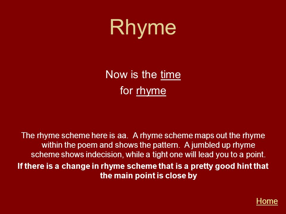 Rhyme Now is the time for rhyme